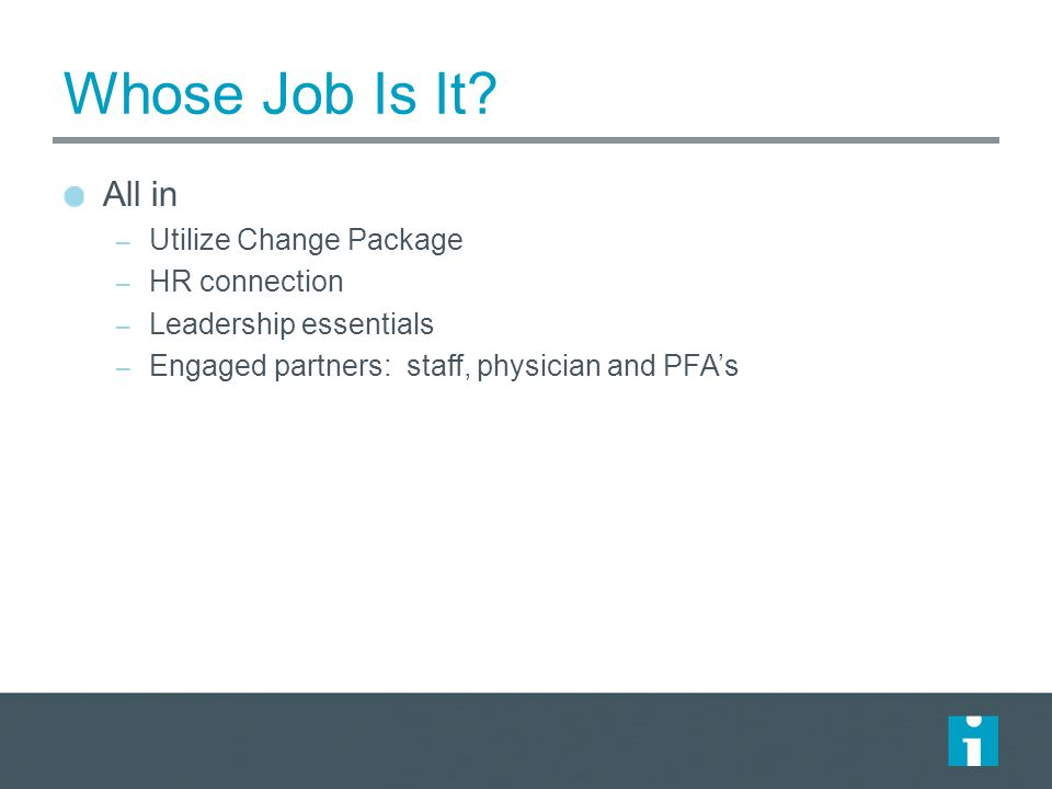 Whose Job Is It All in Utilize Change Package HR connection