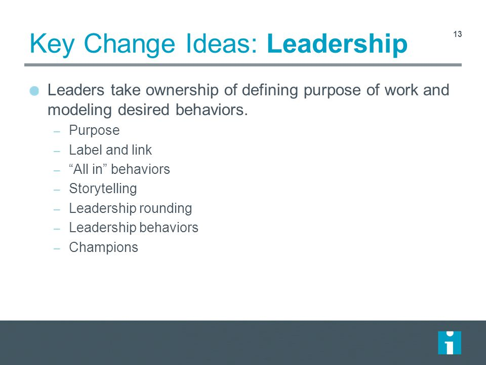 Key Change Ideas: Leadership