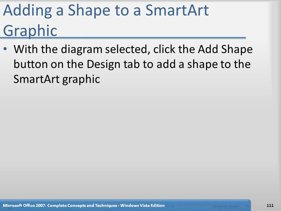 Adding a Shape to a SmartArt Graphic