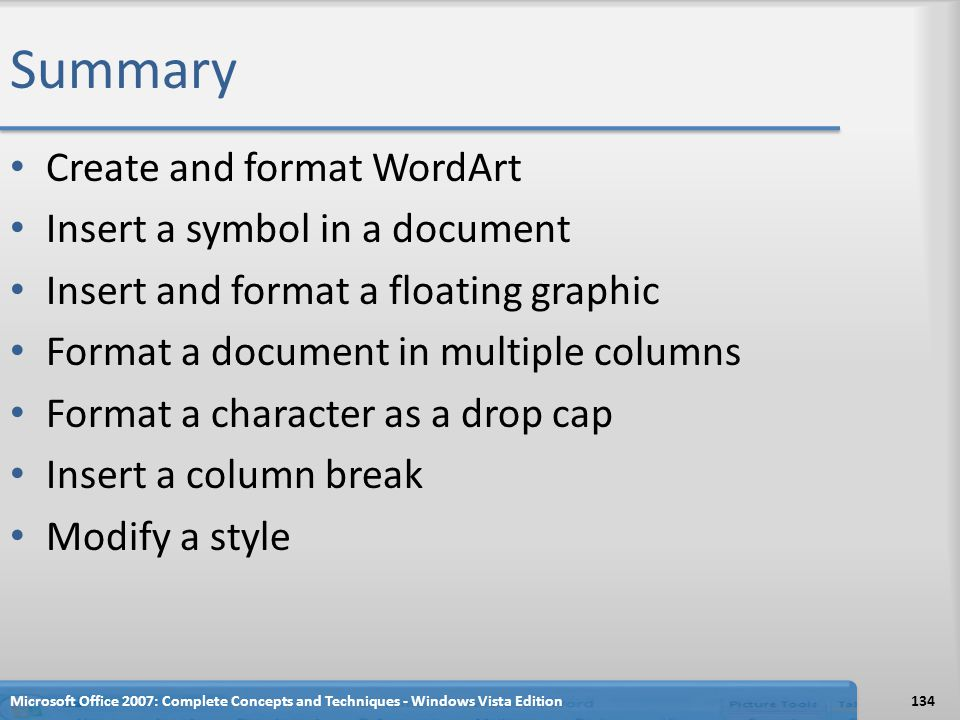 Summary Create and format WordArt Insert a symbol in a document