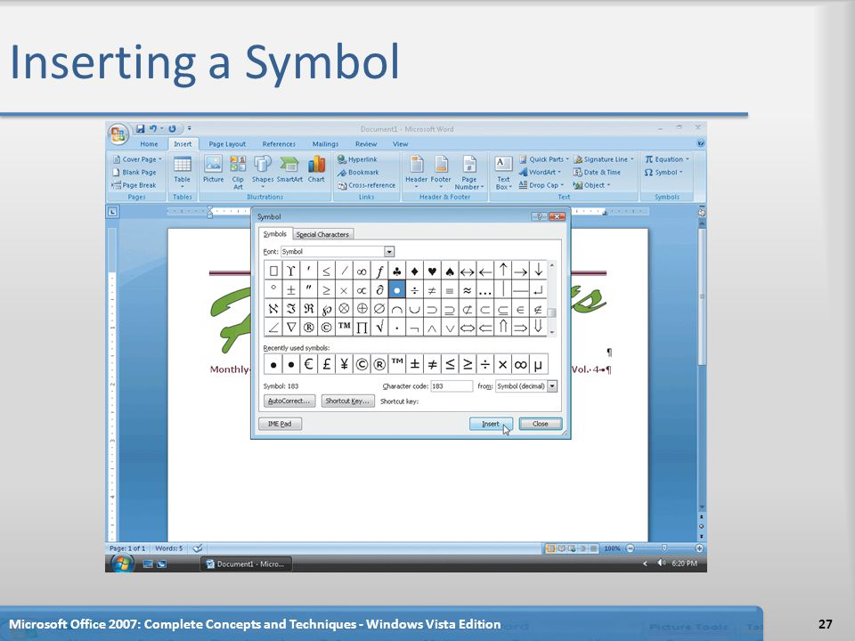 Inserting a Symbol Microsoft Office 2007: Complete Concepts and Techniques - Windows Vista Edition