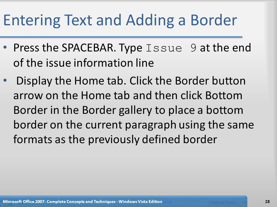 Entering Text and Adding a Border