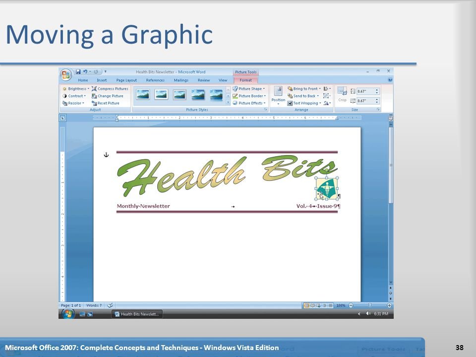 Moving a Graphic Microsoft Office 2007: Complete Concepts and Techniques - Windows Vista Edition