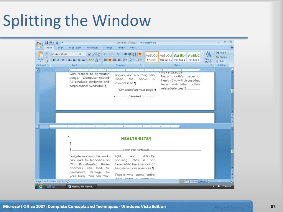 Splitting the Window Microsoft Office 2007: Complete Concepts and Techniques - Windows Vista Edition.