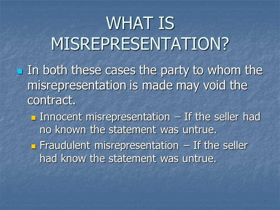 WHAT IS MISREPRESENTATION