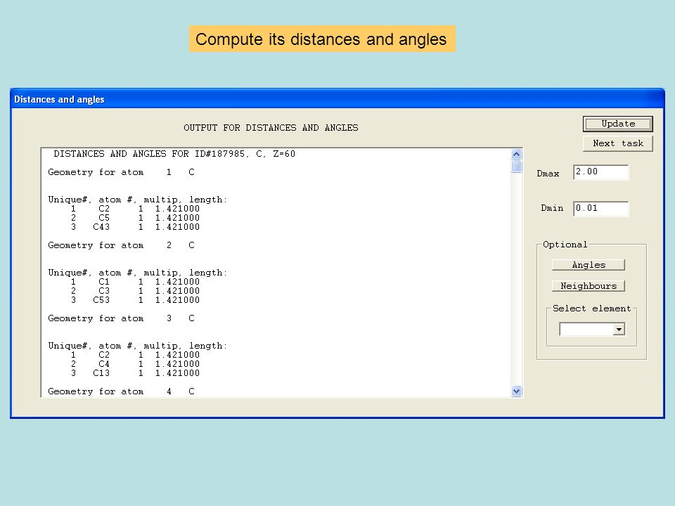 Compute its distances and angles