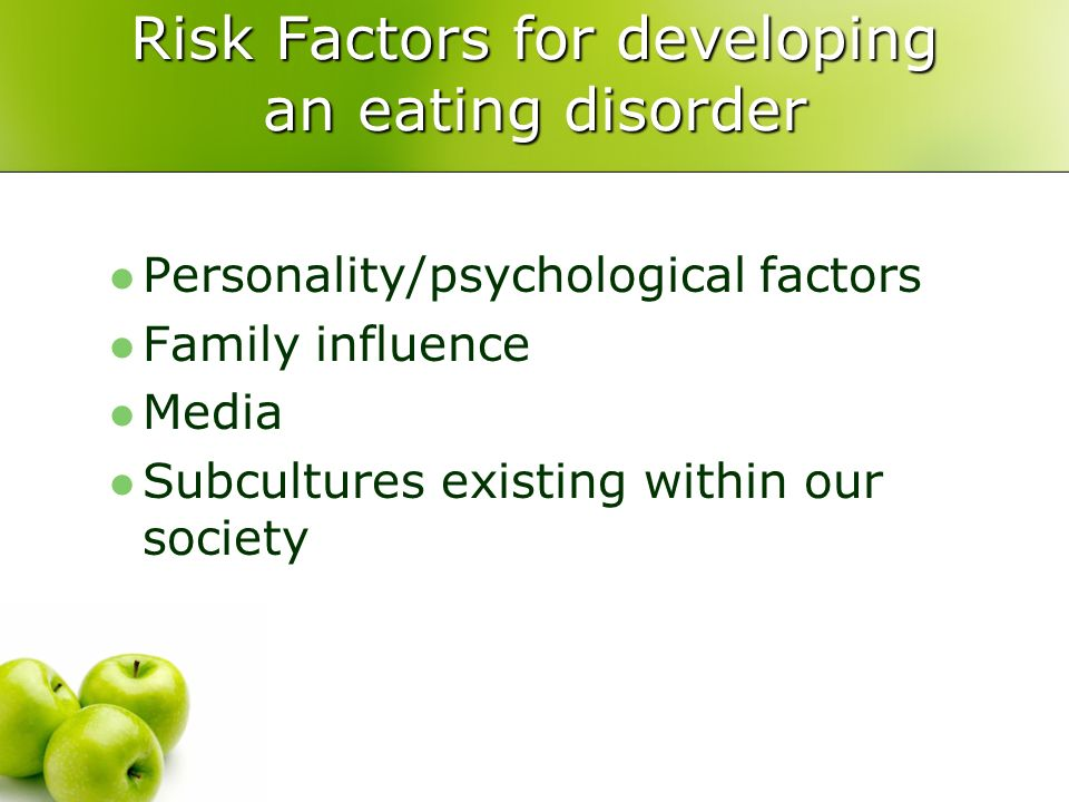 Risk Factors for developing an eating disorder