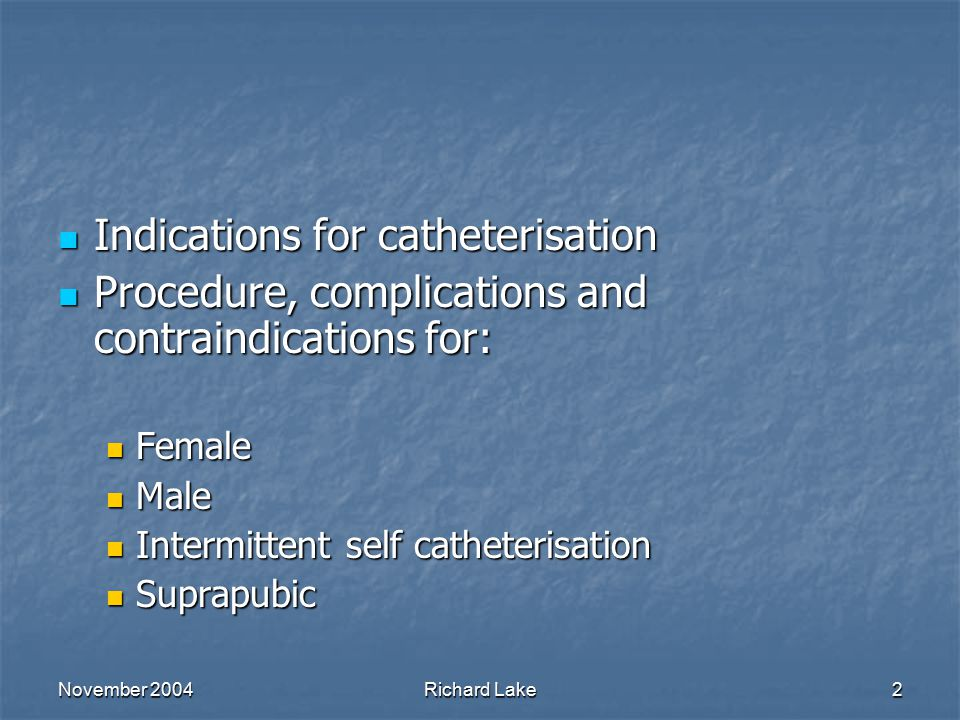Principles of Catheterisation - ppt video online download