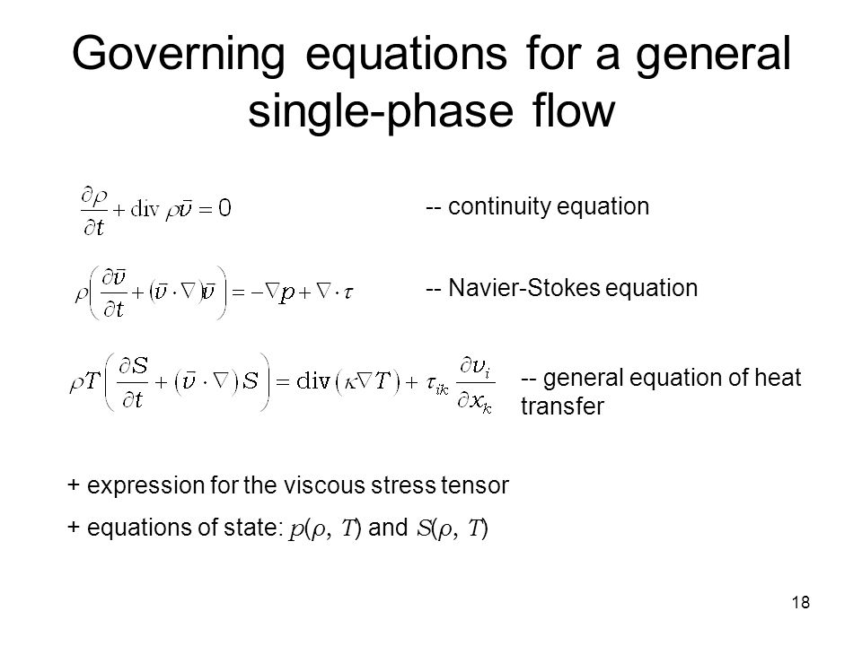 Governing equations for a general single-phase flow
