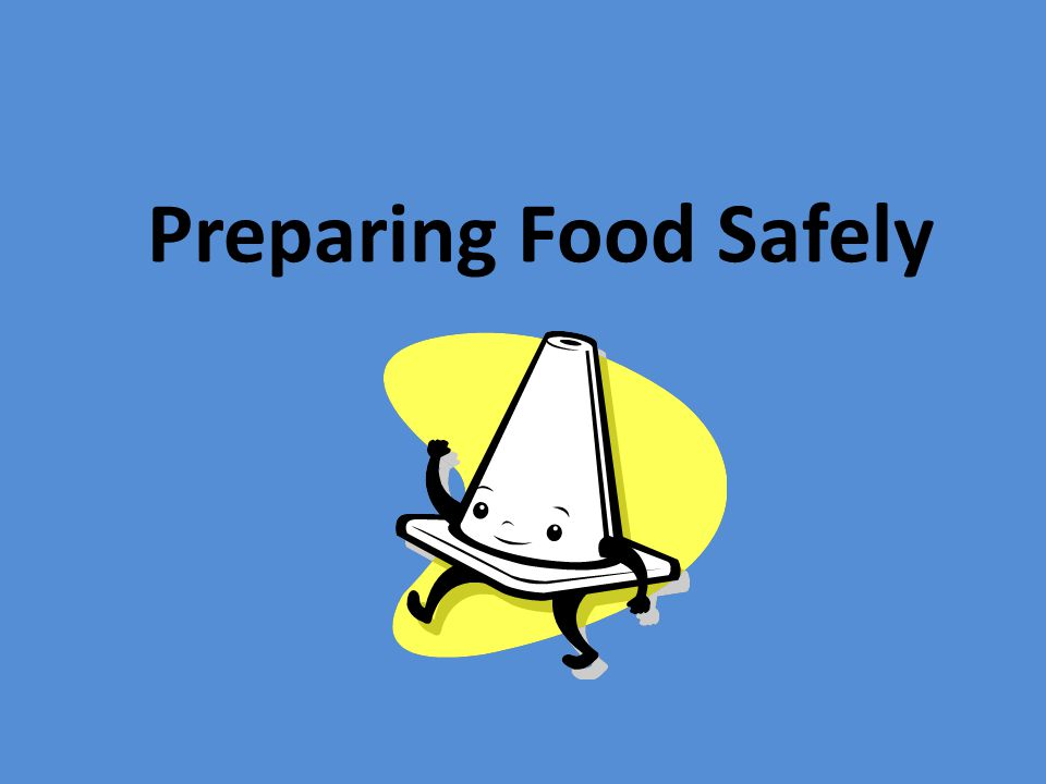 how to prepare food safely