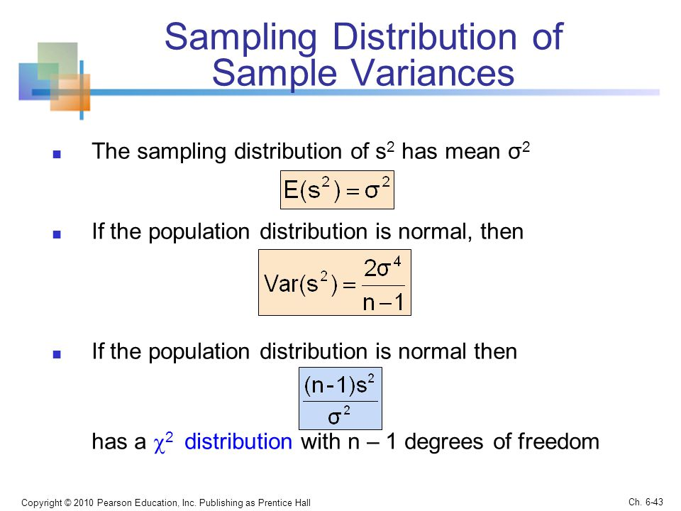 Sampling Distribution of Sample Variances