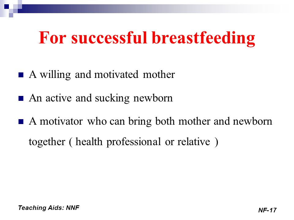 For successful breastfeeding
