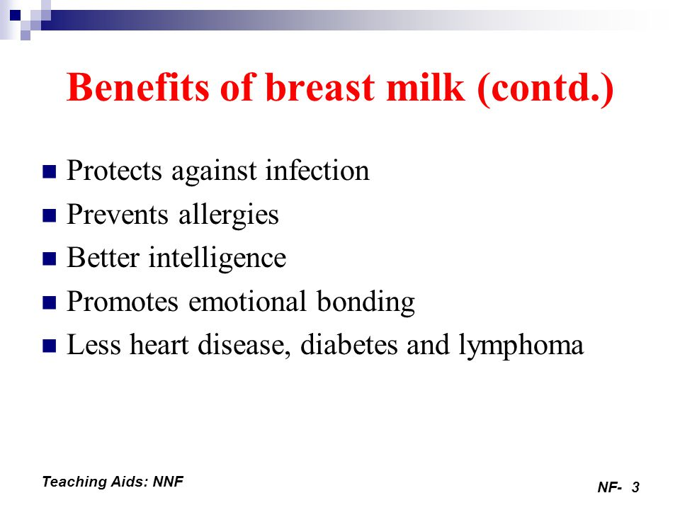 Benefits of breast milk (contd.)