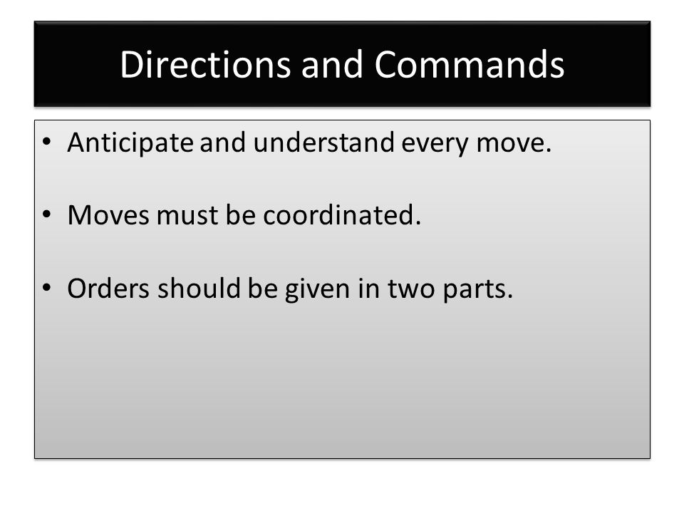 Directions and Commands