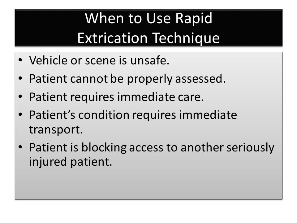 When to Use Rapid Extrication Technique