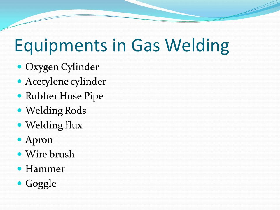Equipments in Gas Welding