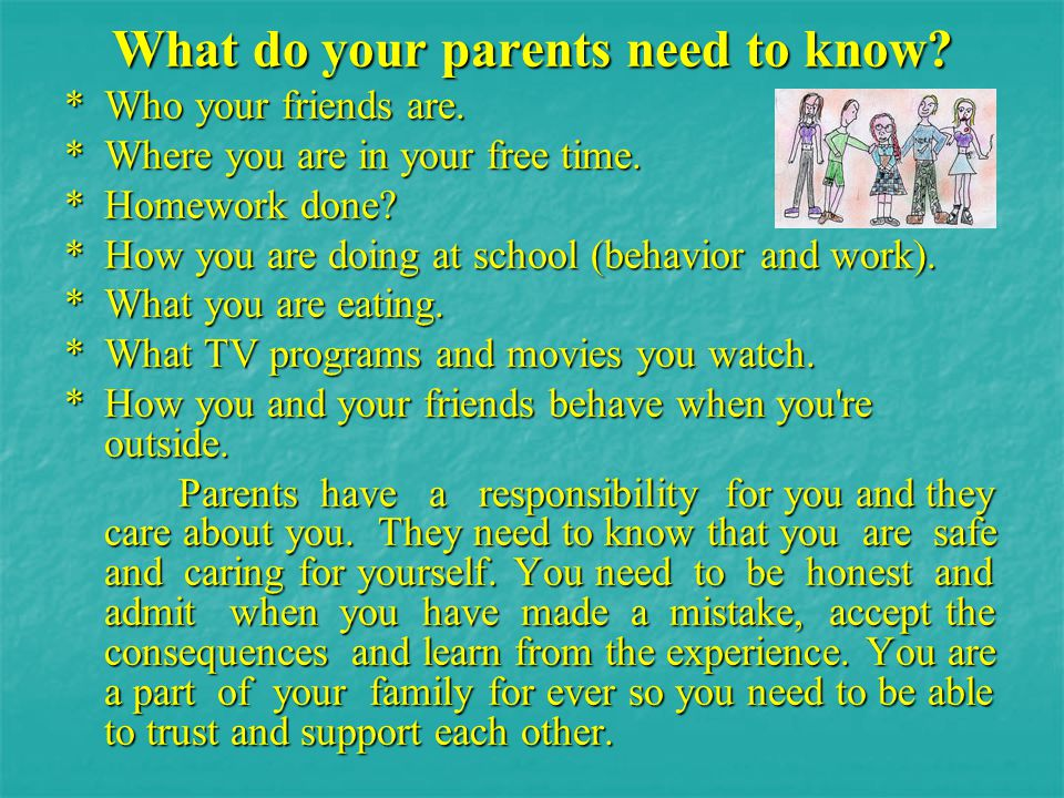 What do your parents need to know