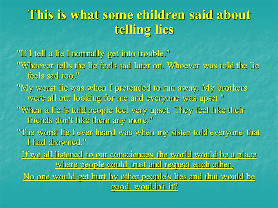 This is what some children said about telling lies