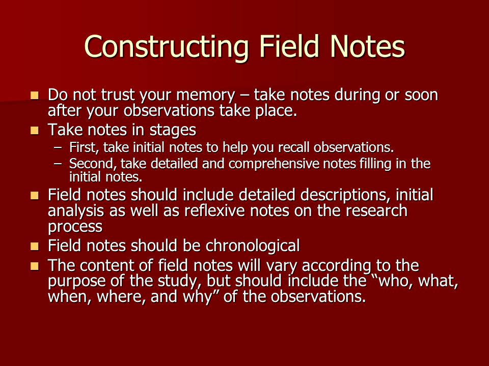 Constructing Field Notes