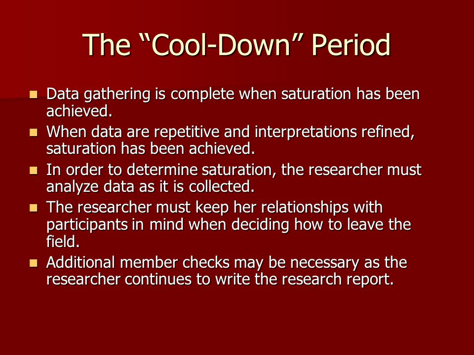 The Cool-Down Period