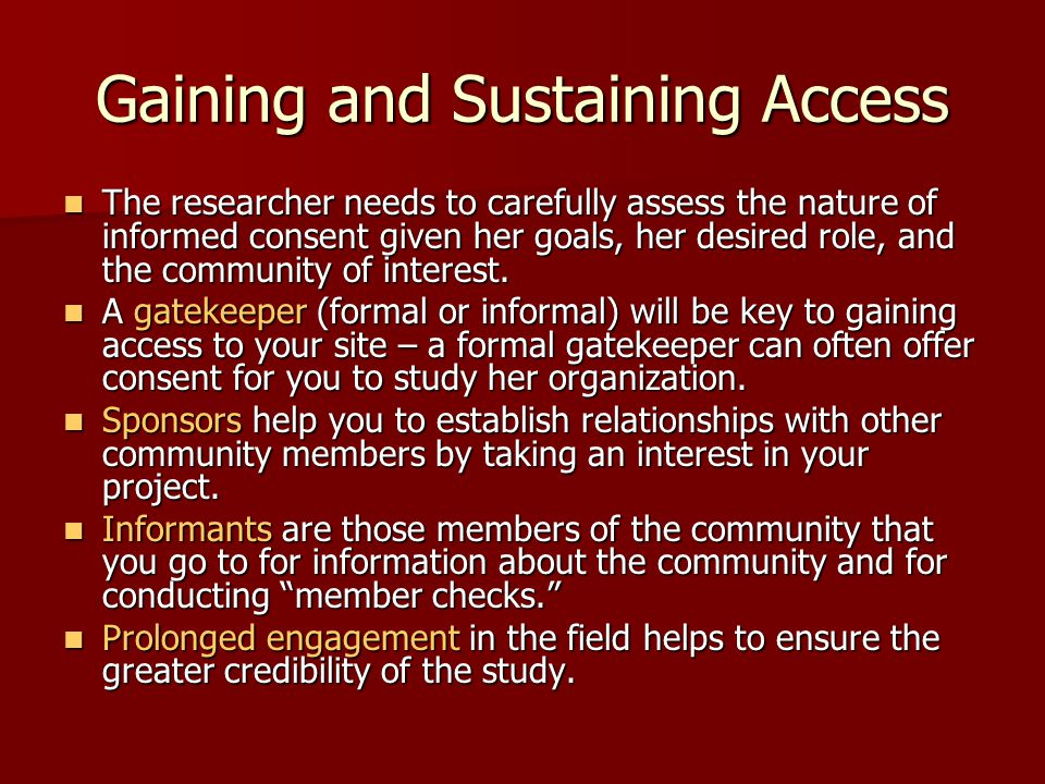 Gaining and Sustaining Access