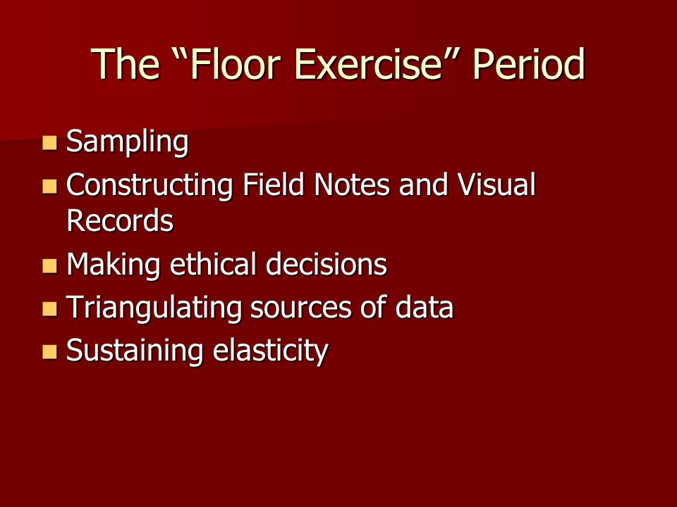 The Floor Exercise Period