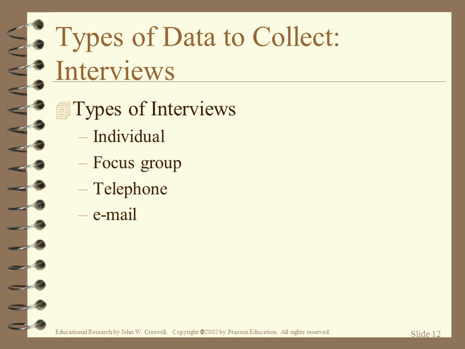 Types of Data to Collect: Interviews