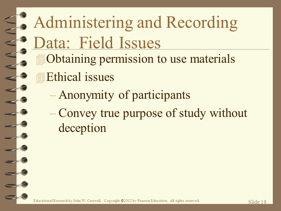 Administering and Recording Data: Field Issues