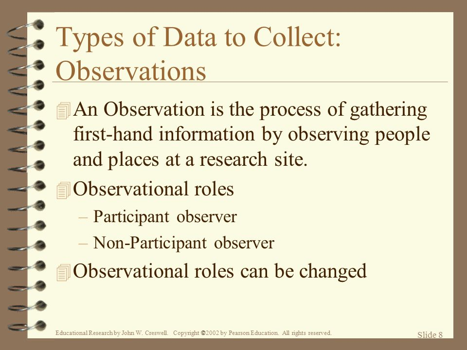 Types of Data to Collect: Observations