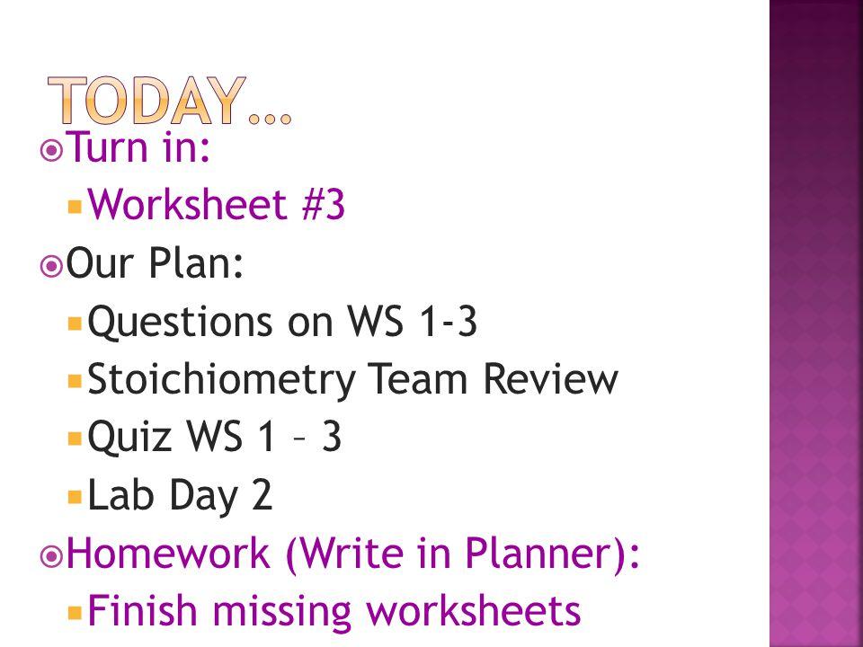 Stoichiometry Worksheet 3 Checks Worksheet
