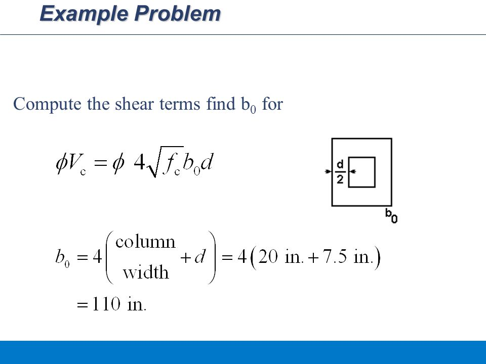 Example Problem Compute the shear terms find b0 for