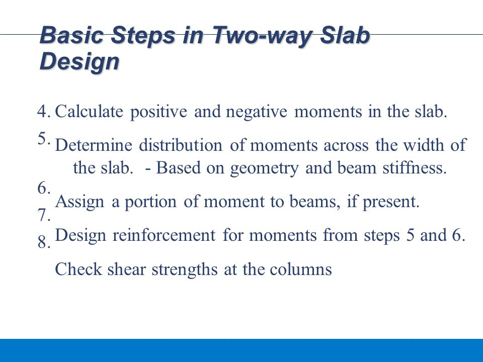 Basic Steps in Two-way Slab Design