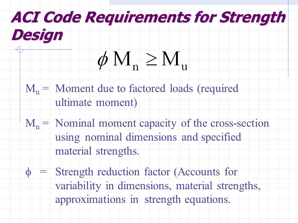 ACI Code Requirements for Strength Design