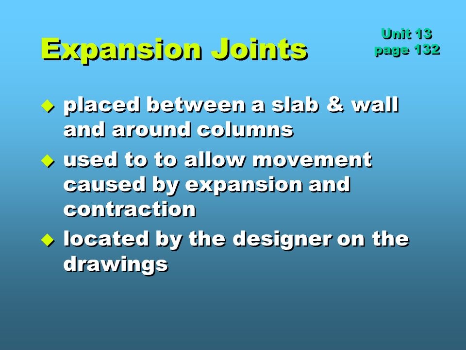 Expansion Joints placed between a slab & wall and around columns