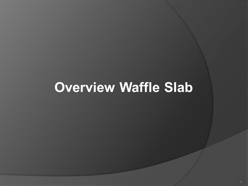 Overview Waffle Slab