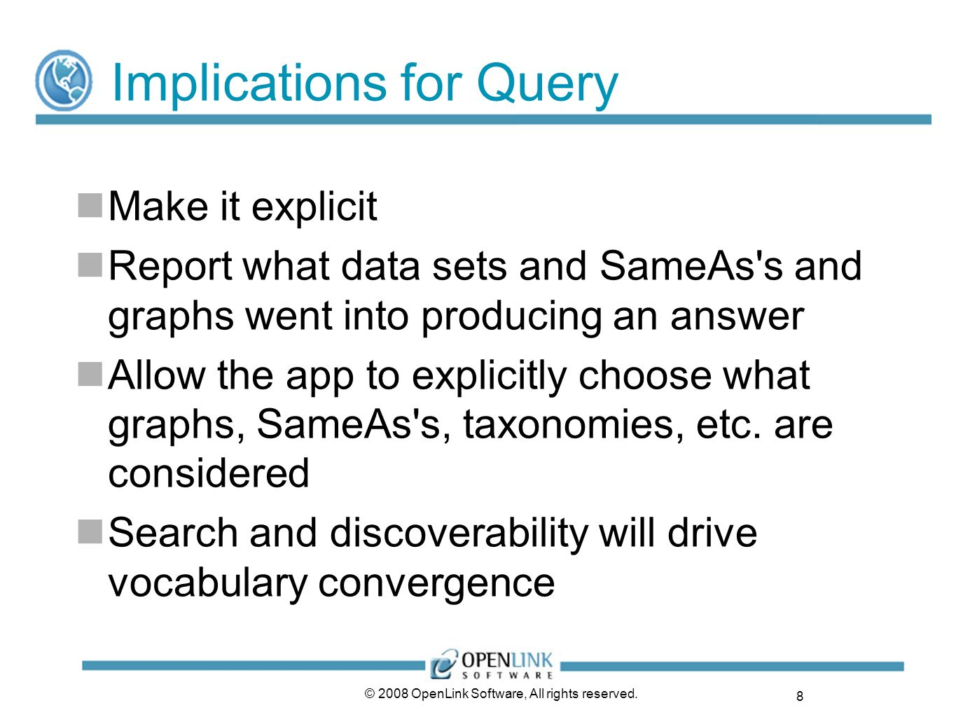 Implications for Query