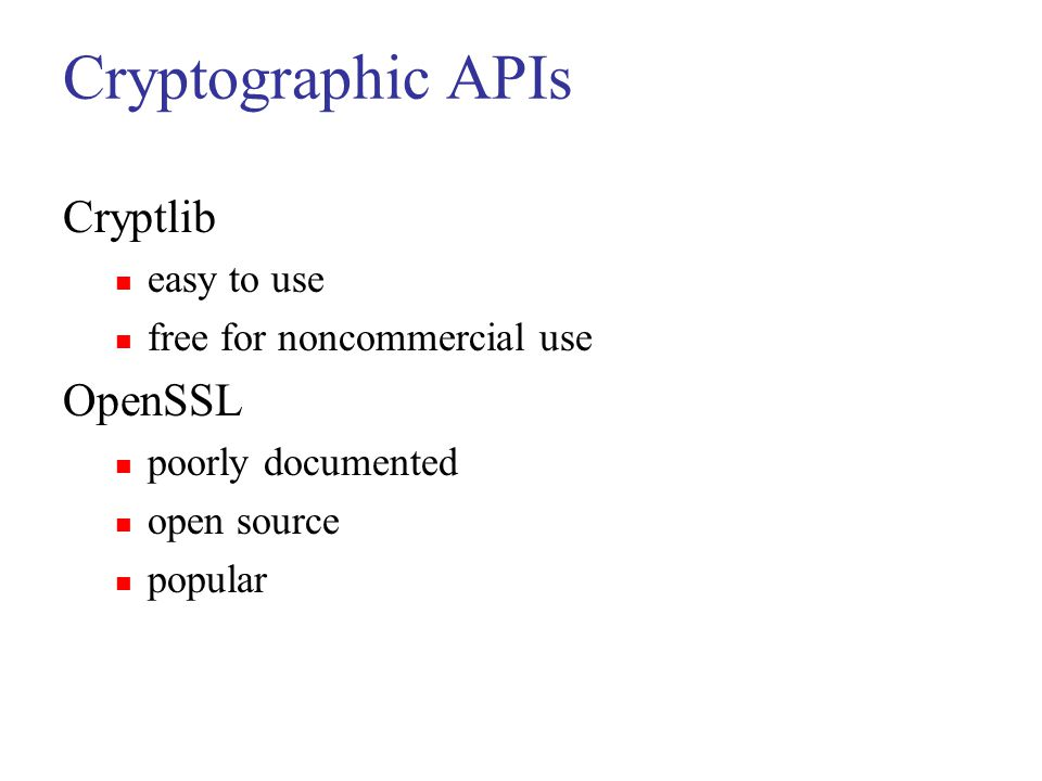 Cryptographic APIs Cryptlib OpenSSL easy to use