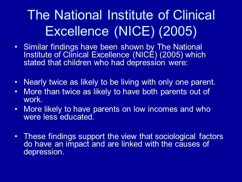 The National Institute of Clinical Excellence (NICE) (2005)