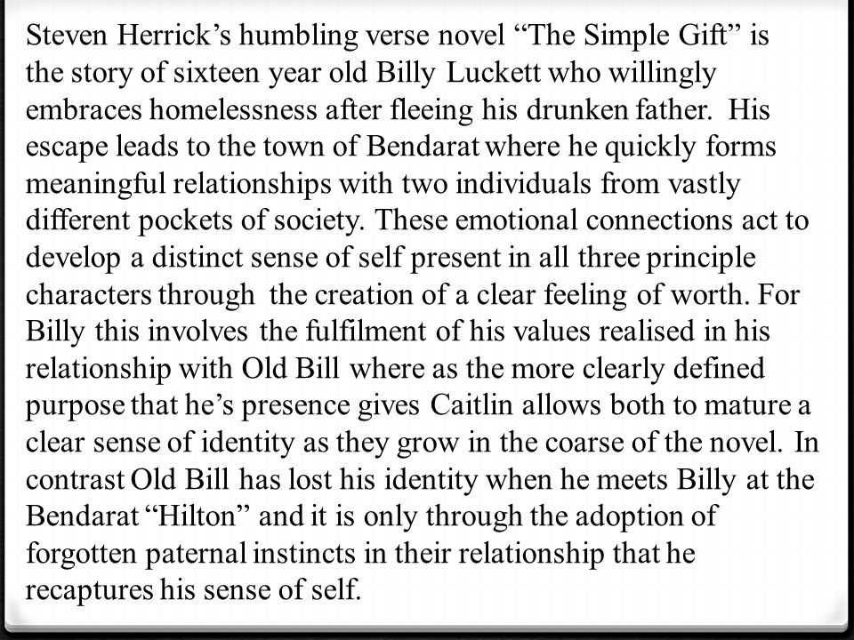 Examples Of High School Essays Steven Herricks Humbling Verse Novel The Simple Gift Is The Story Of  Sixteen Year Old Billy Essay Health Care also English Essay Topics The Simple Gift  Essay Prep  Ppt Video Online Download How To Learn English Essay