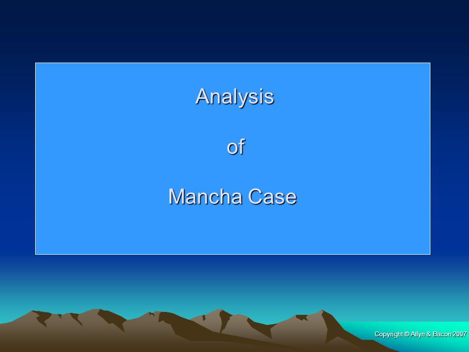 Analysis of Mancha Case