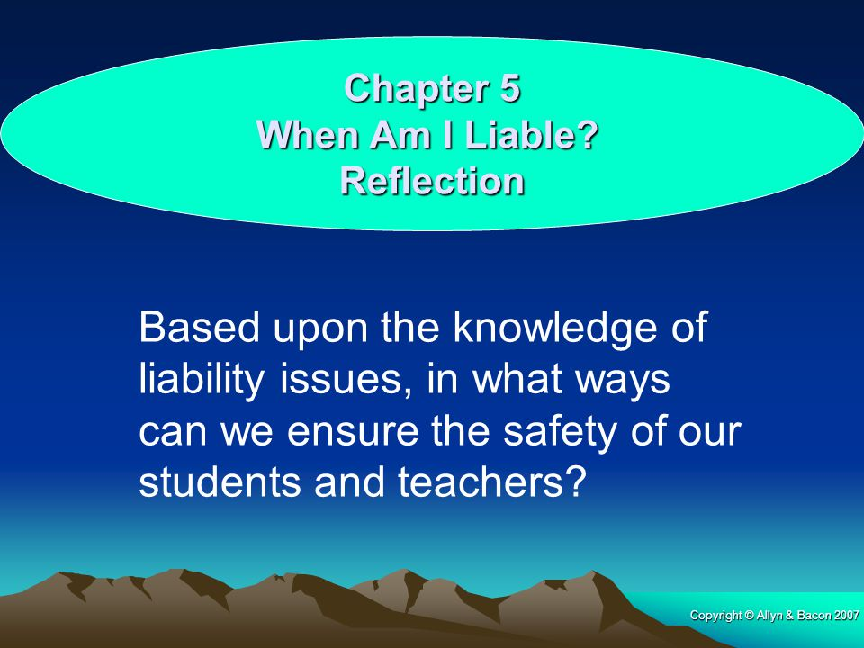 Chapter 5 When Am I Liable Reflection.