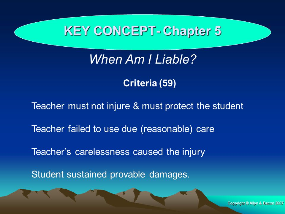 KEY CONCEPT- Chapter 5 When Am I Liable Criteria (59)