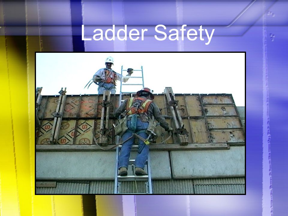 Ladder Safety Today's topic is Ladder Safety. This training is a part of OSHA's Portable Wood and Metal Ladder Safety Standards (29 CFR ).