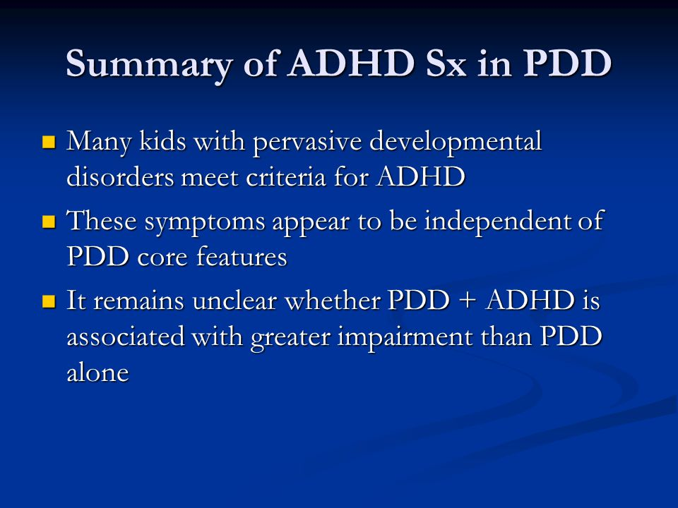 Summary of ADHD Sx in PDD
