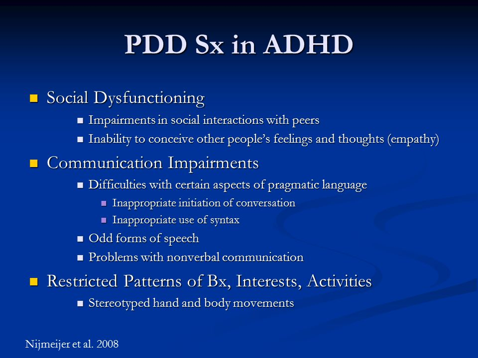 PDD Sx in ADHD Social Dysfunctioning Communication Impairments
