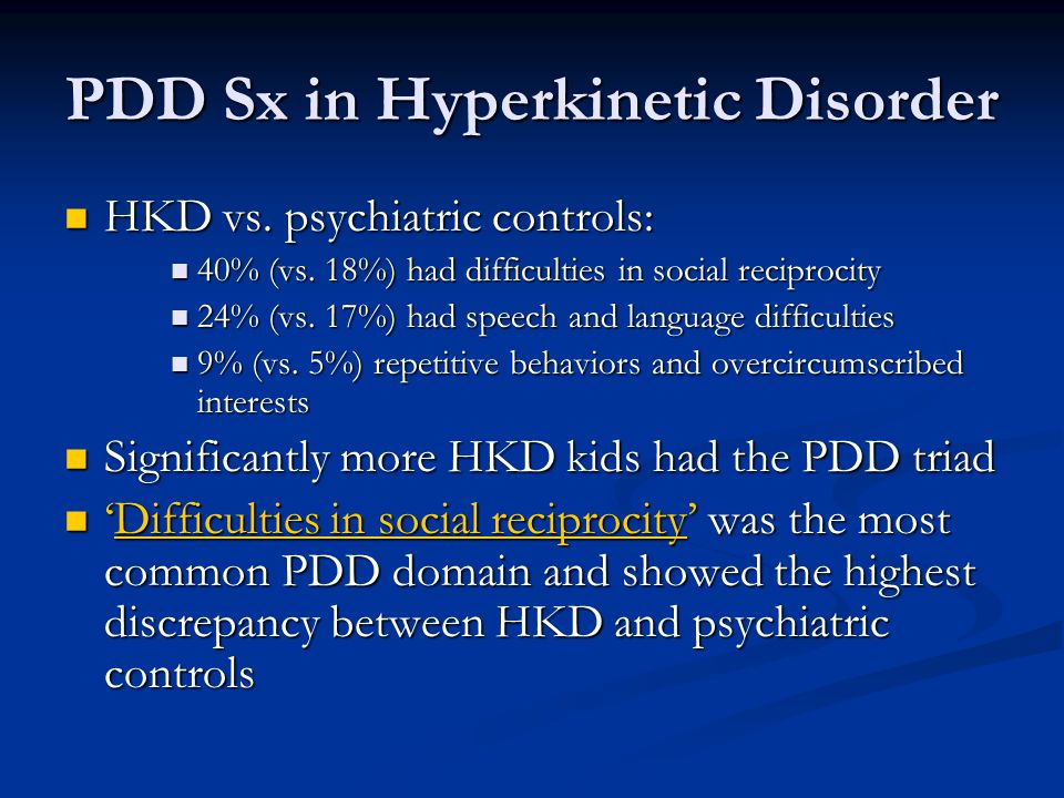 PDD Sx in Hyperkinetic Disorder