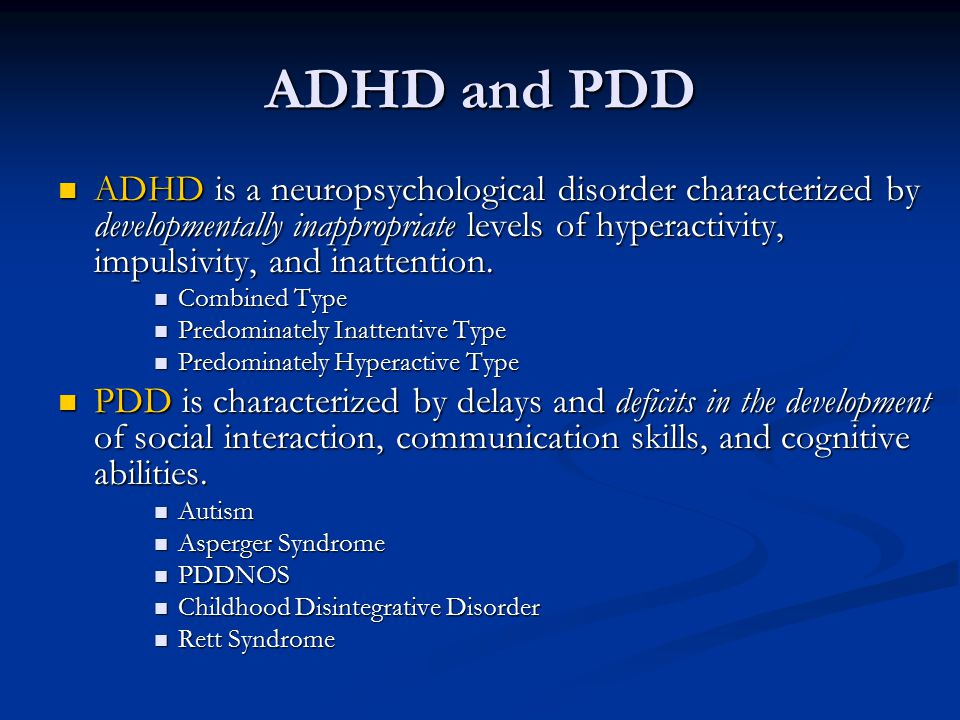 Adhd Linked To Delayed Development Of >> Adhd And Pdd The Overlap Between Attention Deficit Hyperactivity