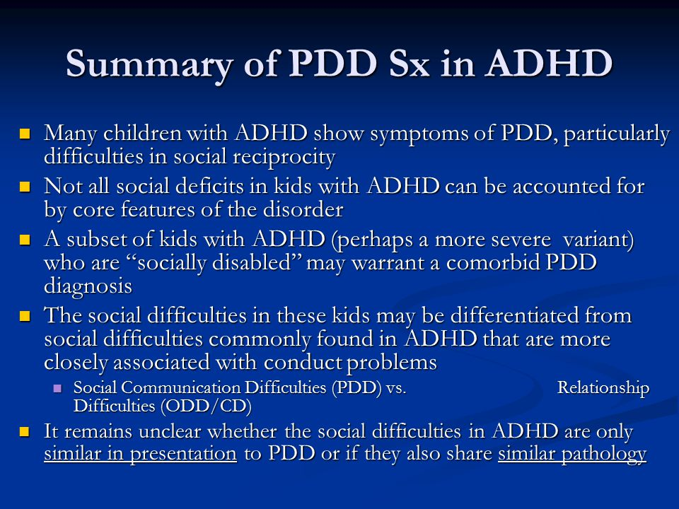 Summary of PDD Sx in ADHD
