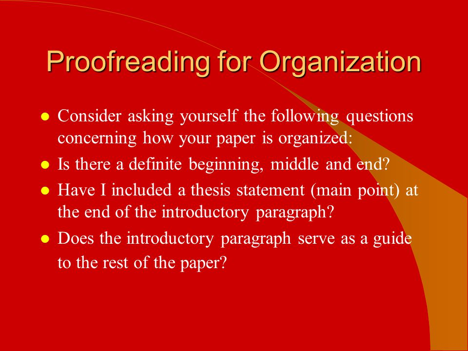 Proofreading for Organization