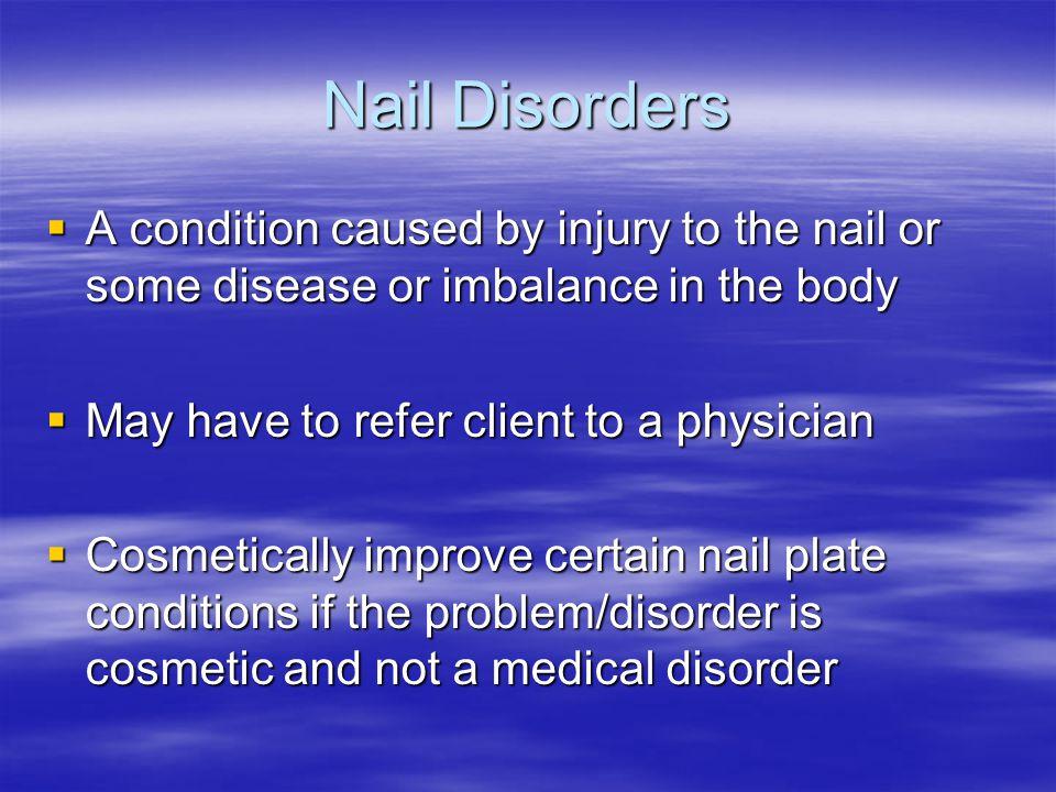 Nail Diseases Disorders Module 24 08 10 12